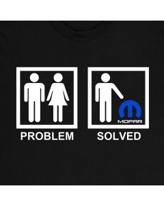 Mopar Problem gelöst T-Shirt Auto T-Shirt 100% Baumwolle